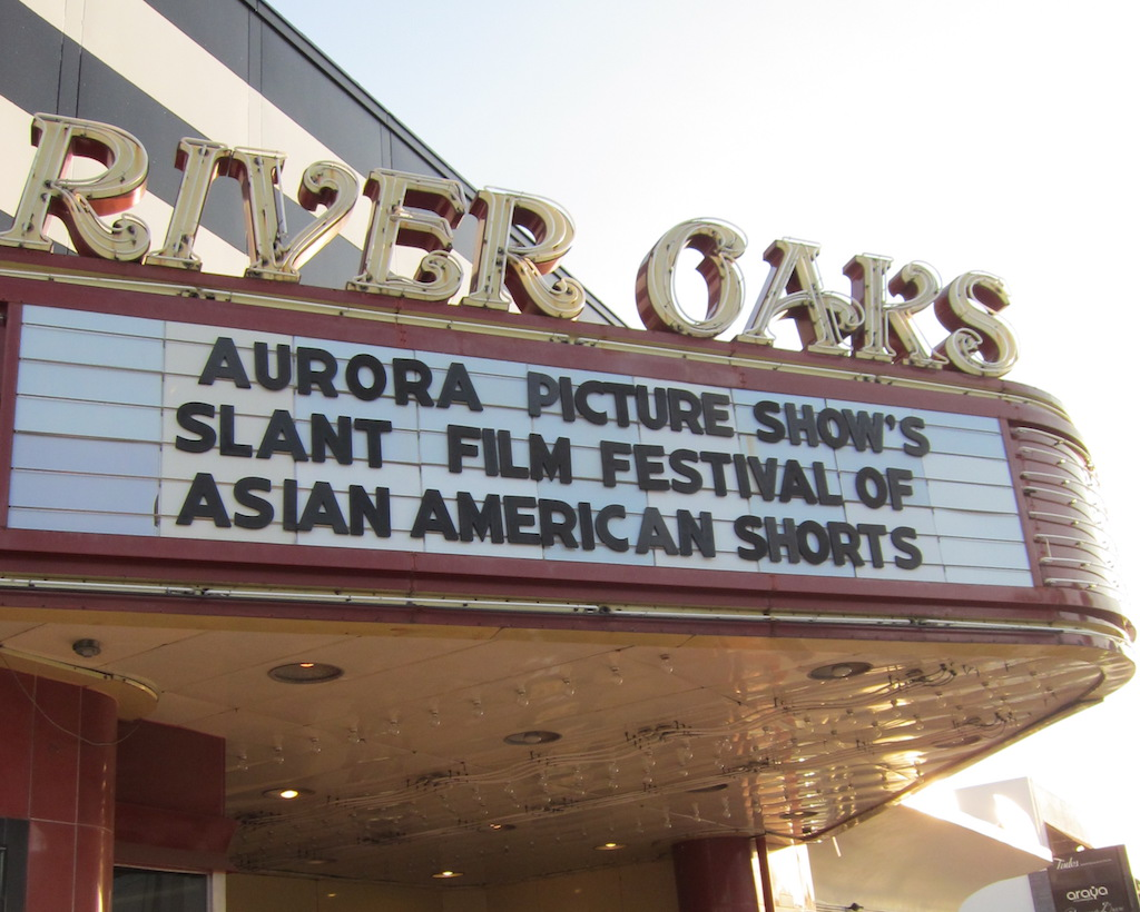 "Marquee at the River Oaks Theater in Houston, which reads ""Aurora Picture Show's Slant Film Festival of Asian American Shorts"""